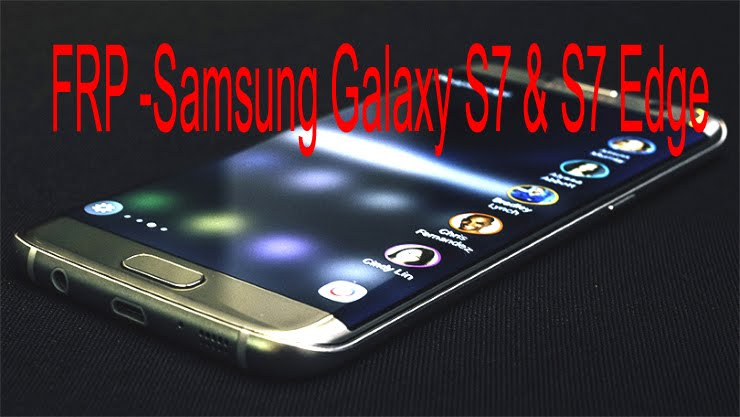 فك حماية FRP  Galaxy s7 / s7 edge